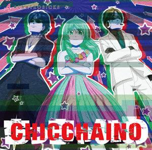 「CHICCHAINO」ジャケットイメージ